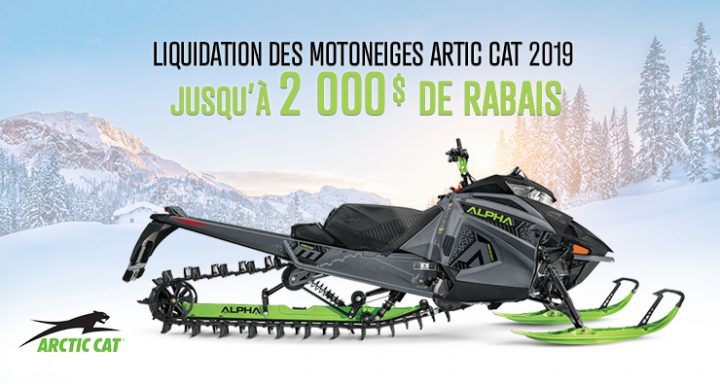 Liquidation des motoneiges Arctic Cat 2019
